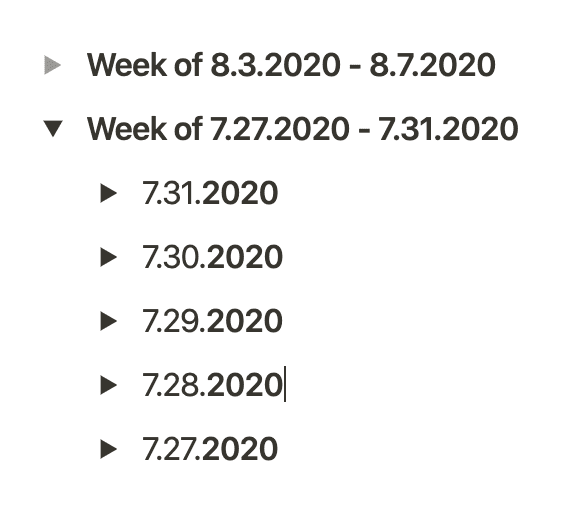 """Week of 7.27.2020 - 7.31.2020"" Toggle List with 5 toggle lists, one for each day"