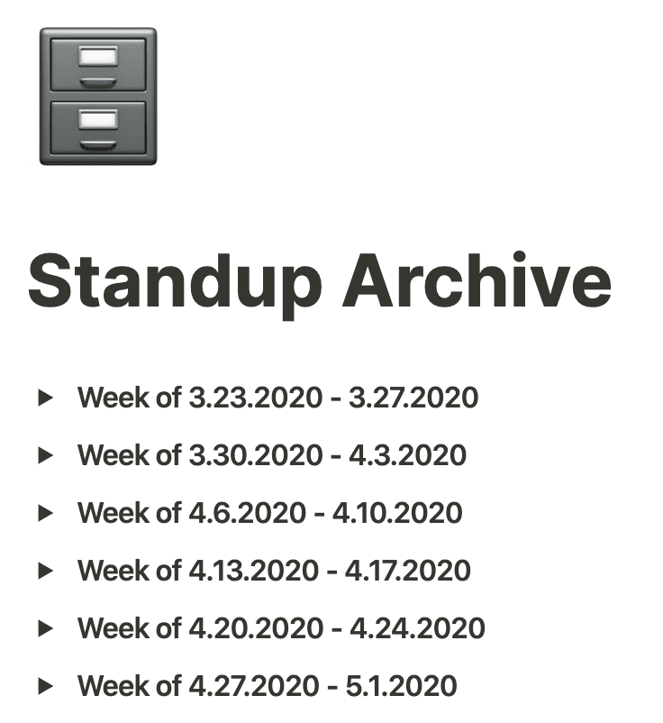 "Notion screenshot of ""Standup Archive"" page with dated Toggle Lists"